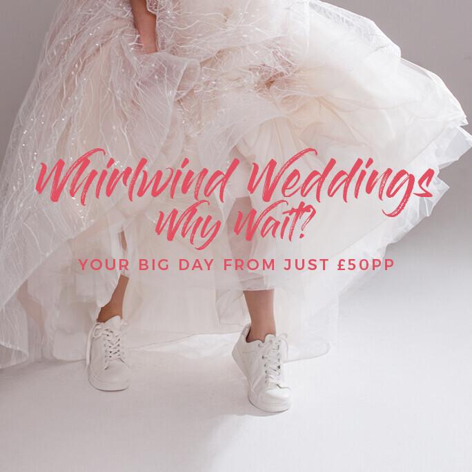 WHIRLWIND WEDDING 2020