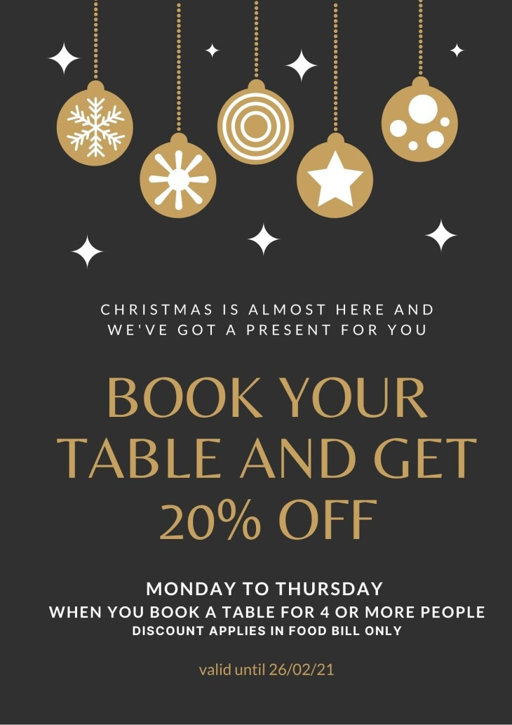 GET 20% OFF when you BOOK your table