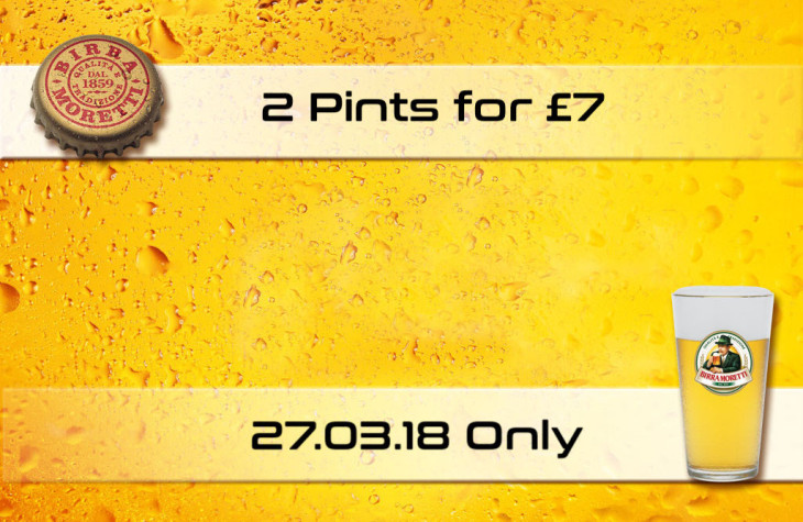 Draught Moretti 2 for £7!