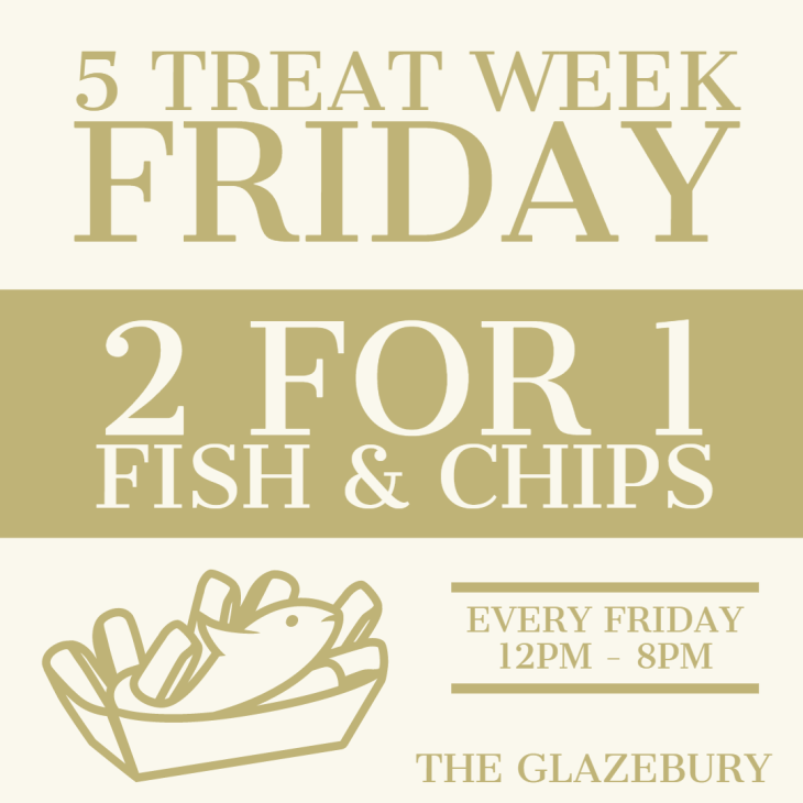 2FOR1 Fish & Chips Friday