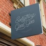 Everthing Good Goes